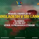 Nidahas Trophy 2018 BD vs SL